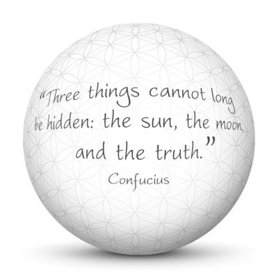 White Sphere with Confucius Quote - Three things cannot long be hidden: the sun, the moon, and the truth.