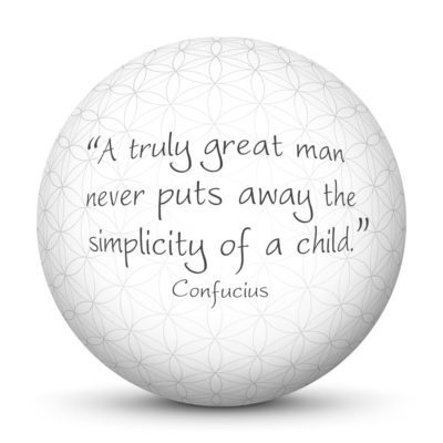 White Sphere with Confucius Quote - A truly great man never puts away the simplicity of a child.